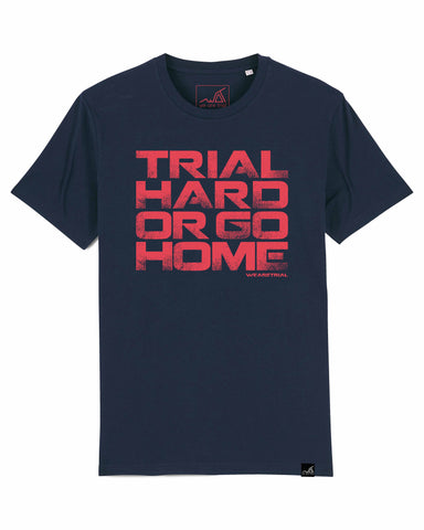 Camiseta Trial Hard or Go Home