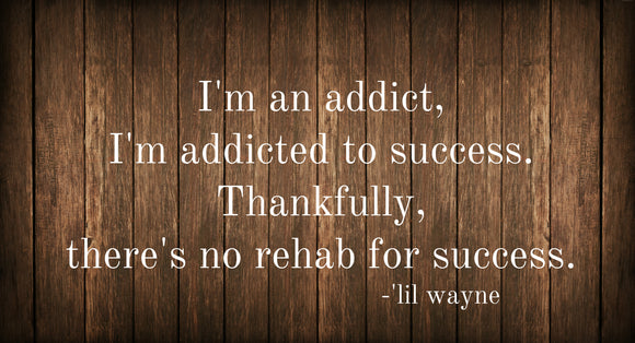 Hi, I'm Jill and I'm Addicted to Success...