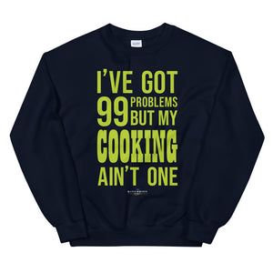 99 Problems! Cooking Pullover