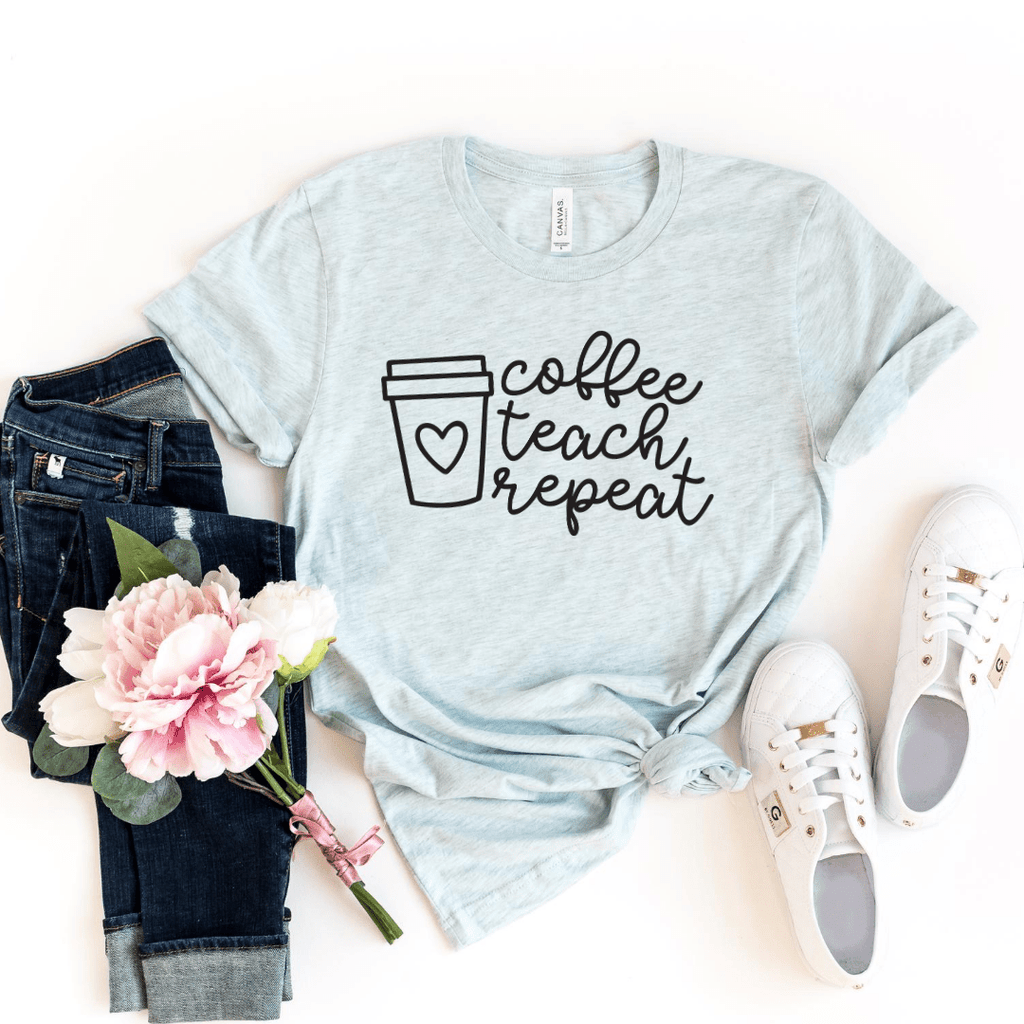 Coffee Teach Repeat Shirt, Teacher Shirts,Preschool Teacher, School Shirt, Teacher Gift, Teacher Appreciation Shirt, Custom Teacher Shirt, Heather Ice Blue