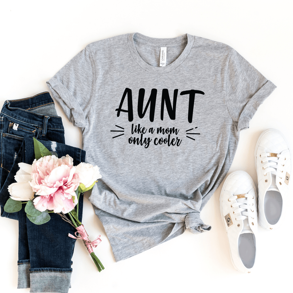 Aunt Shirt, New Aunt Shirt, Aunt T-Shirt, Gifts for Aunts Aunt Like a Mom only cooler, Pregnancy Reveal, Aunt Promotion Shirt, Auntie Shirt, Athletic Heather