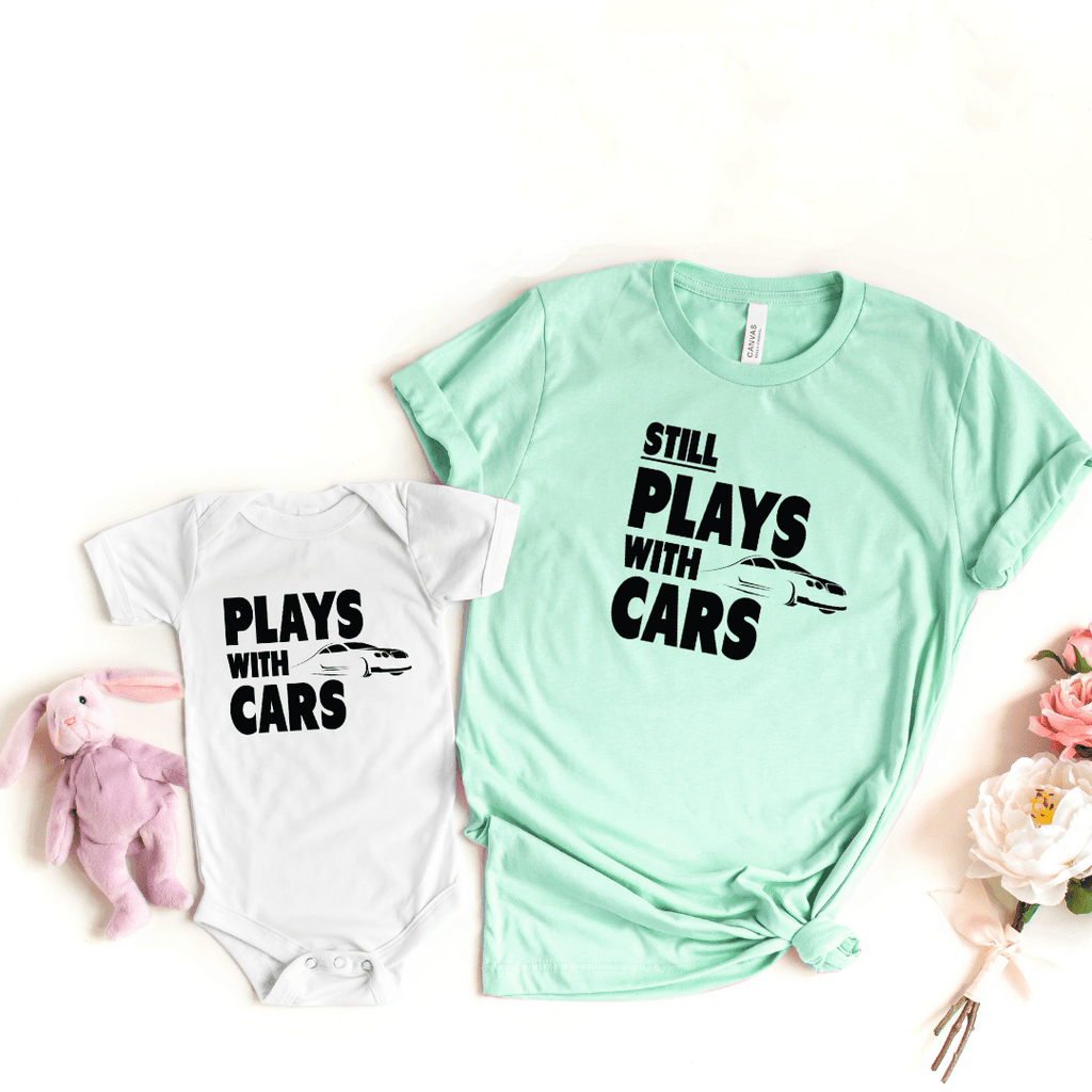 Plays With Cars Still Plays With Cars Shirt Father Dad Baby Shirt Set Daddy and Me Matching Shirts Dad and Son Cars Matching T-shirts, Heather Prism Mint