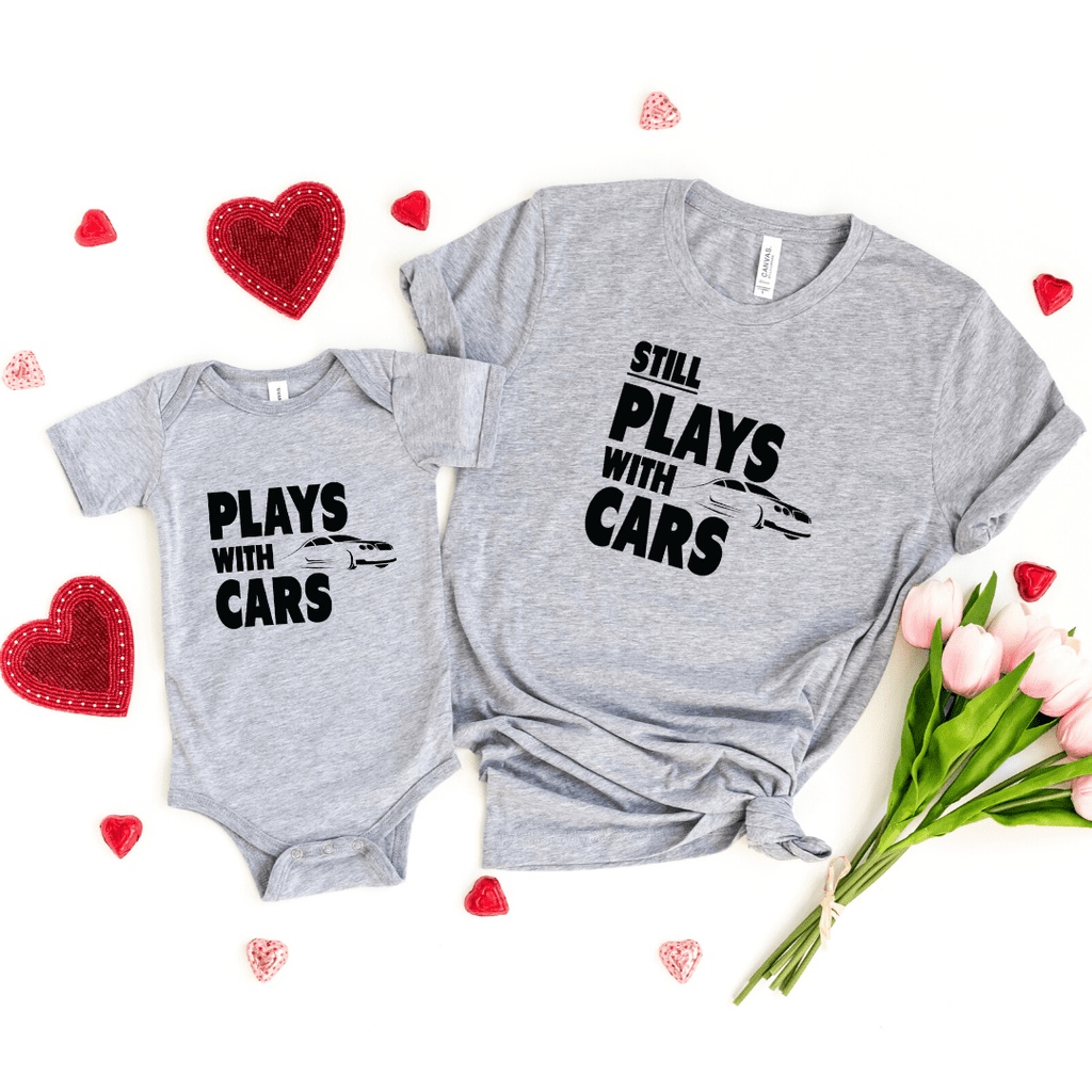 Plays With Cars Still Plays With Cars Shirt Father Dad Baby Shirt Set Daddy and Me Matching Shirts Dad and Son Cars Matching T-shirts, Heather