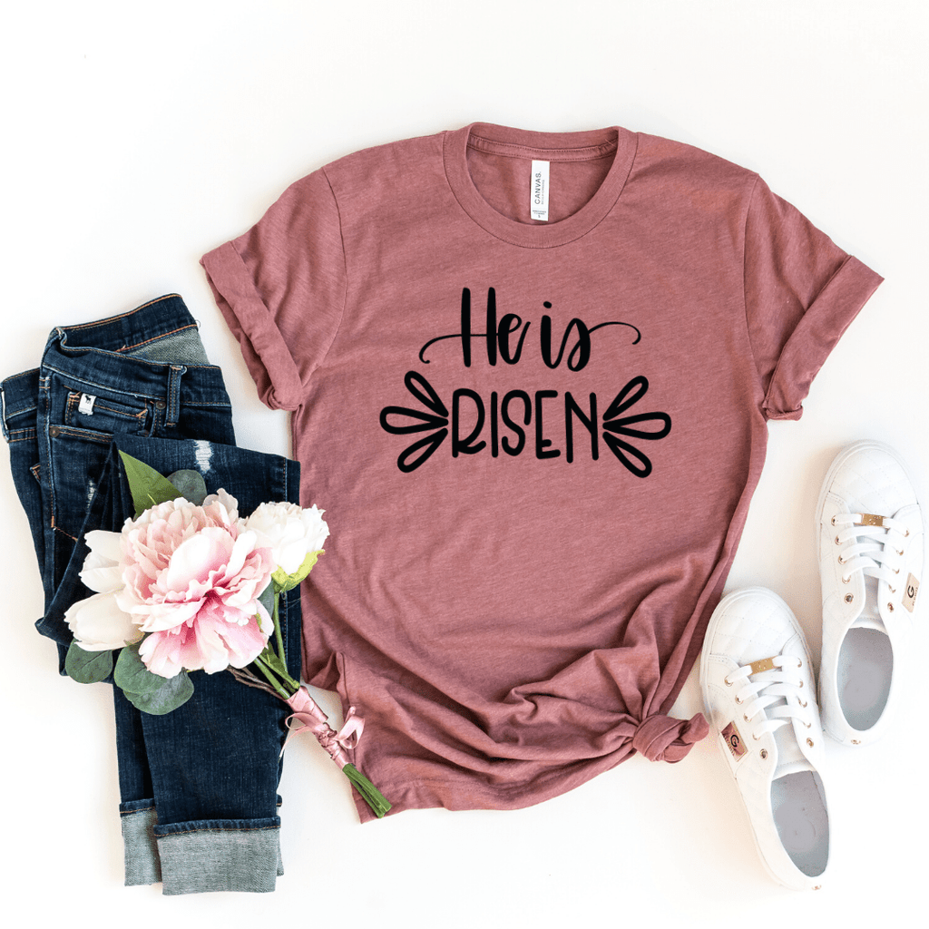 He Is Risen Shirt, Women's Easter Shirt, Easter Top, Ladies Easter Shirt, Christian Easter Shirt, He Is Risen Indeed, Heather Mauve