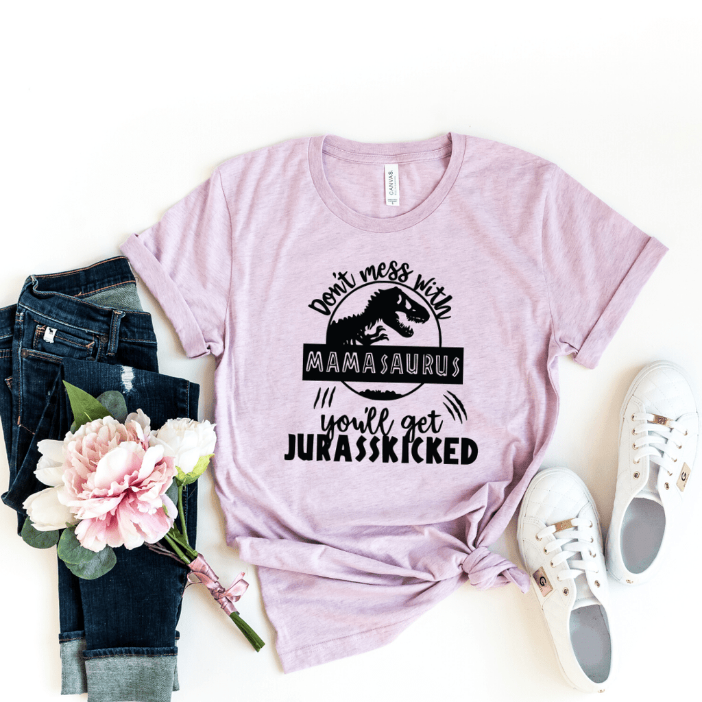 Mamasaurus Shirt Don't Mess With Mamasaurus you ll get jurasskicked Funny Mom Shirt Dinosaur Mom Shirt Gift For Mom Mother's Day shirt, Heather Prism Lilac