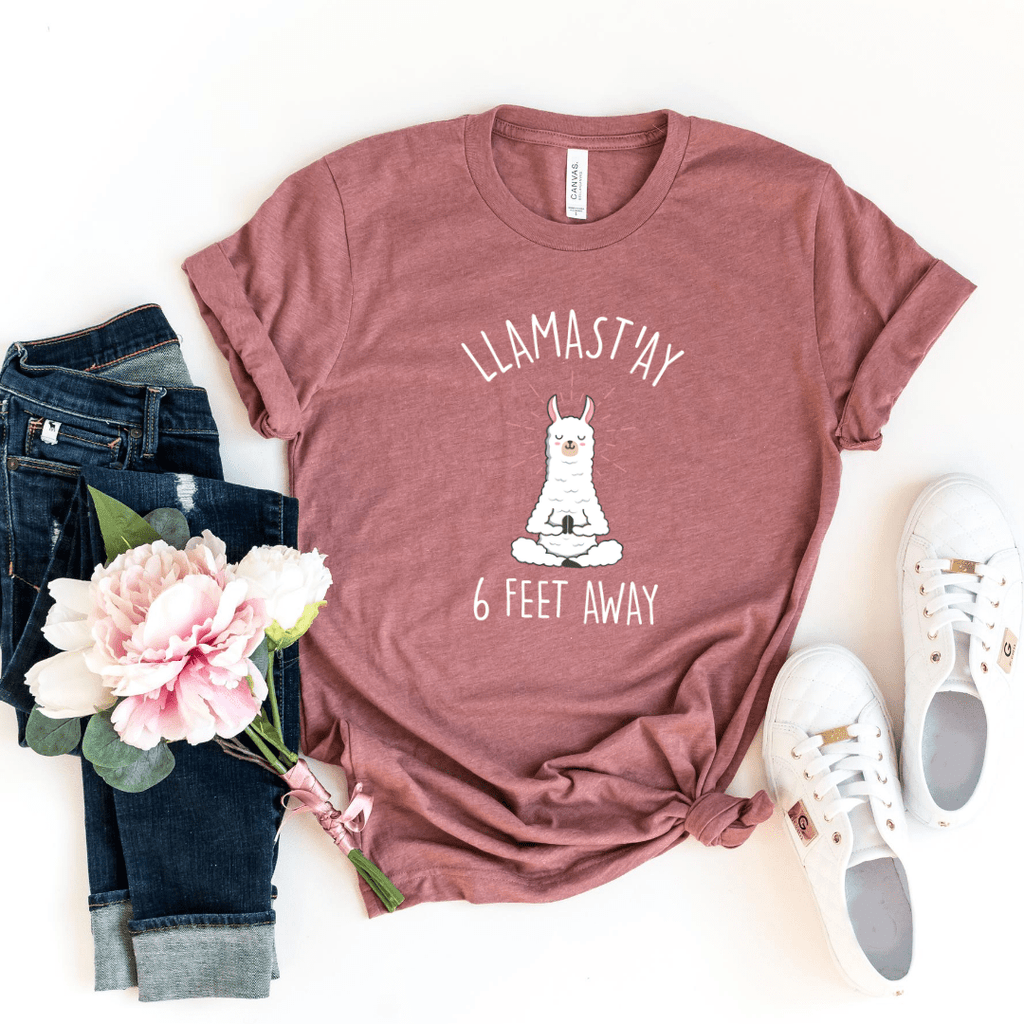 Social Distancing T shirt 6 Feet Away T-Shirt Llamast'ay Yoga Tee Llama Social Distancing Gift Sarcastic Quarantine Humour Quote Apparel, Heather Mauve