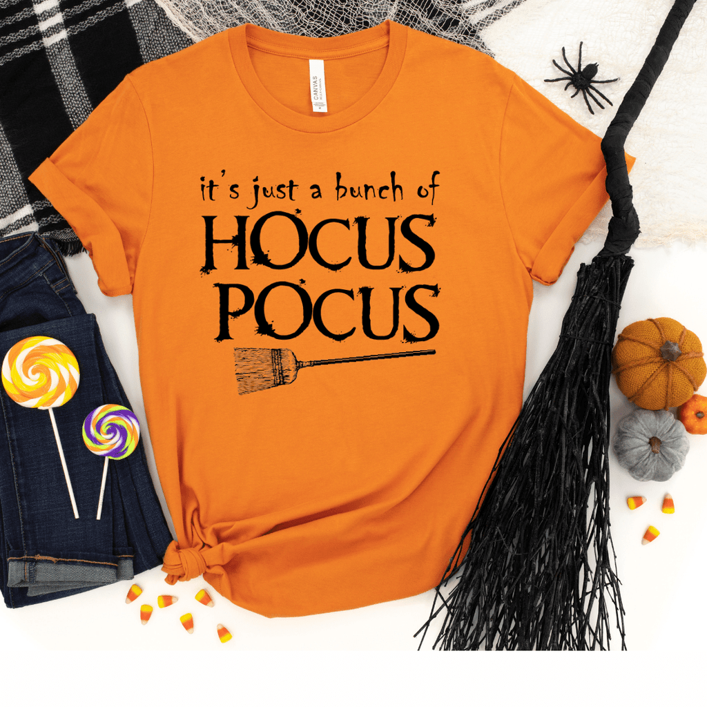 Its Just A Bunch Of Hocus Pocus, Hocus Pocus Shirt, Hocus Pocus Tshirt, Halloween Shirt, Halloween Tshirt, Fall Shirts, Fall Tshirt, Orange