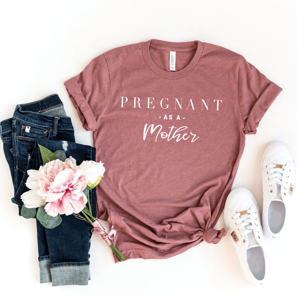 Pregnant As A Mother Shirt, Pregnancy Announcment, Expectant Mother, Baby Shower Gift, Baby Shower, Baby, Pregnancy Shirt, Maternity, Heather Mauve