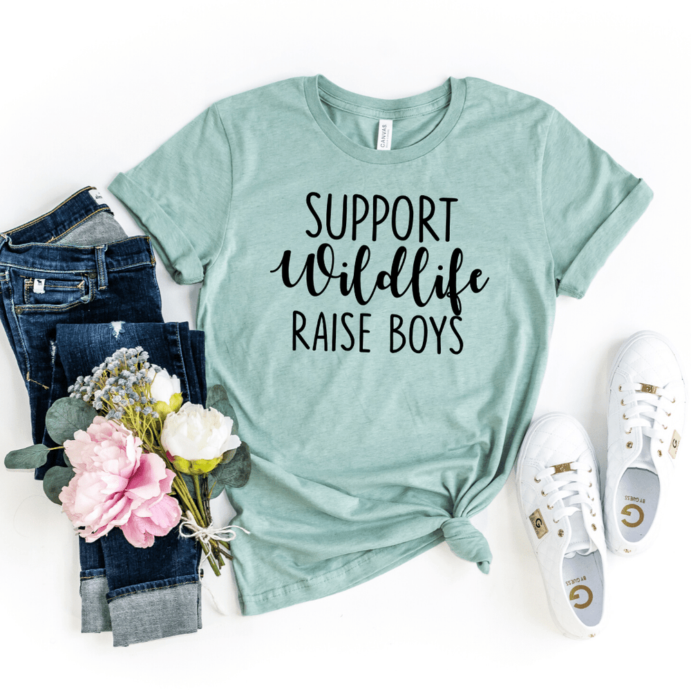 Support Wildlife Raise Boys Mom T-shirt Funny Mom Mommy Shirt Mom Gift Mom Shirt with Saying Funny Mom Gift Parent Shirt gift for wife mothers day gift