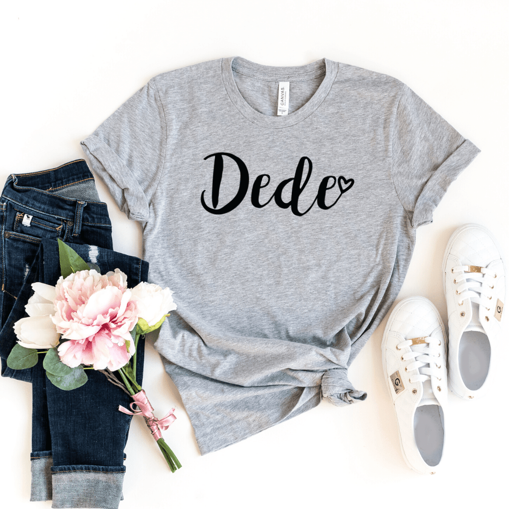 Dede Shirt, Dede Gift, Christmas Gift for Dede, Mothers Day Gift, Pregnancy Announcement Grandparents, Gift for Dede, Gigi Shirt, Grandma, Athletic Heather