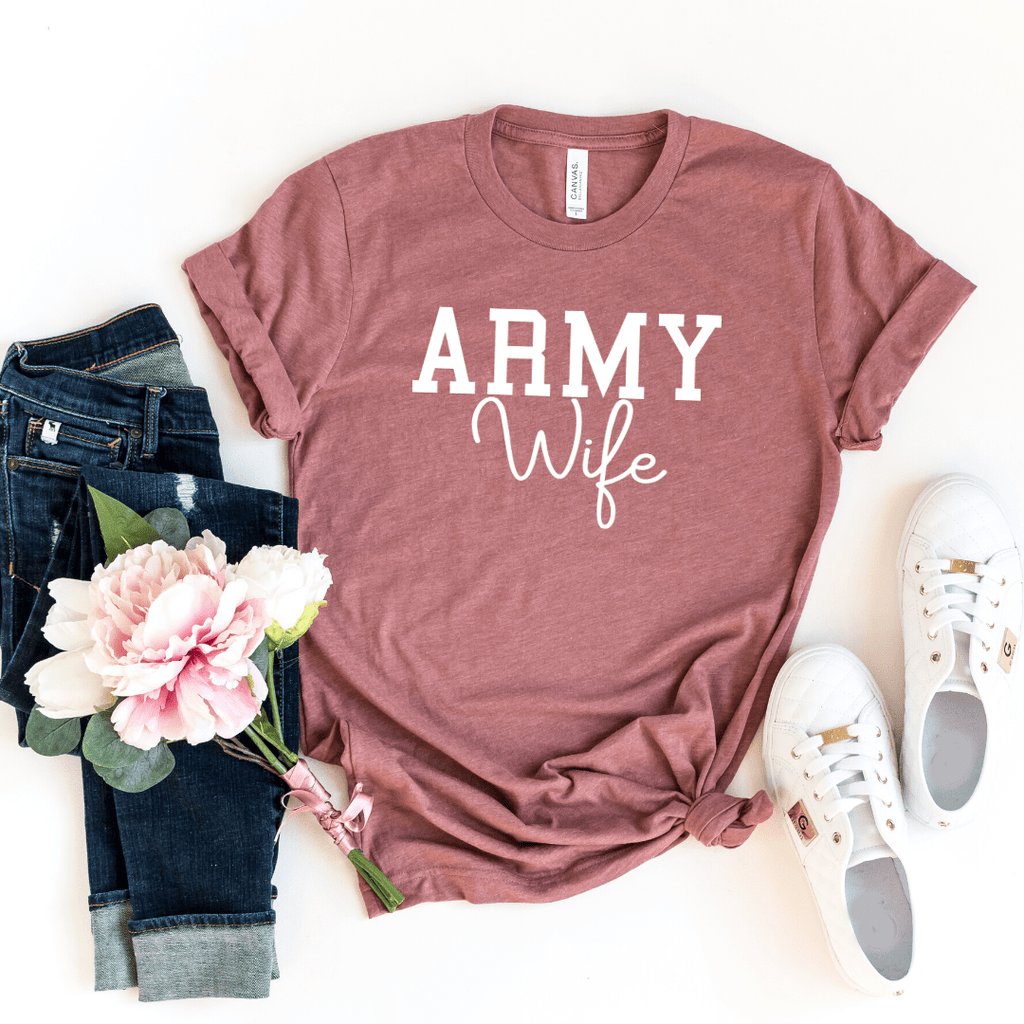 Army Wife Shirt, Military Wife Shirt, Mothers Day Gift, Army Wife Tee, Army Wifey T-Shirt, Navy Wife, Marine Wife, Heather Mauve