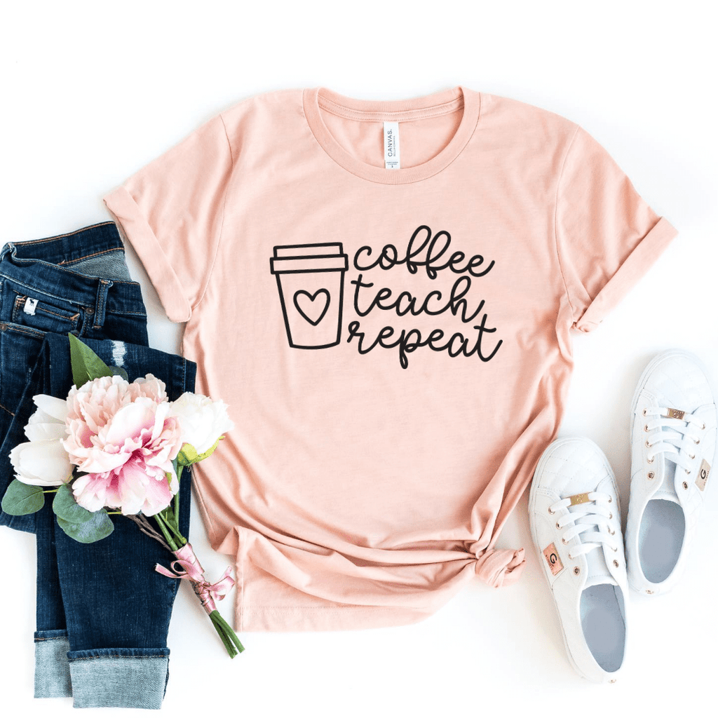 Coffee Teach Repeat Shirt, Teacher Shirts,Preschool Teacher, School Shirt, Teacher Gift, Teacher Appreciation Shirt, Custom Teacher Shirt, Heather Peach