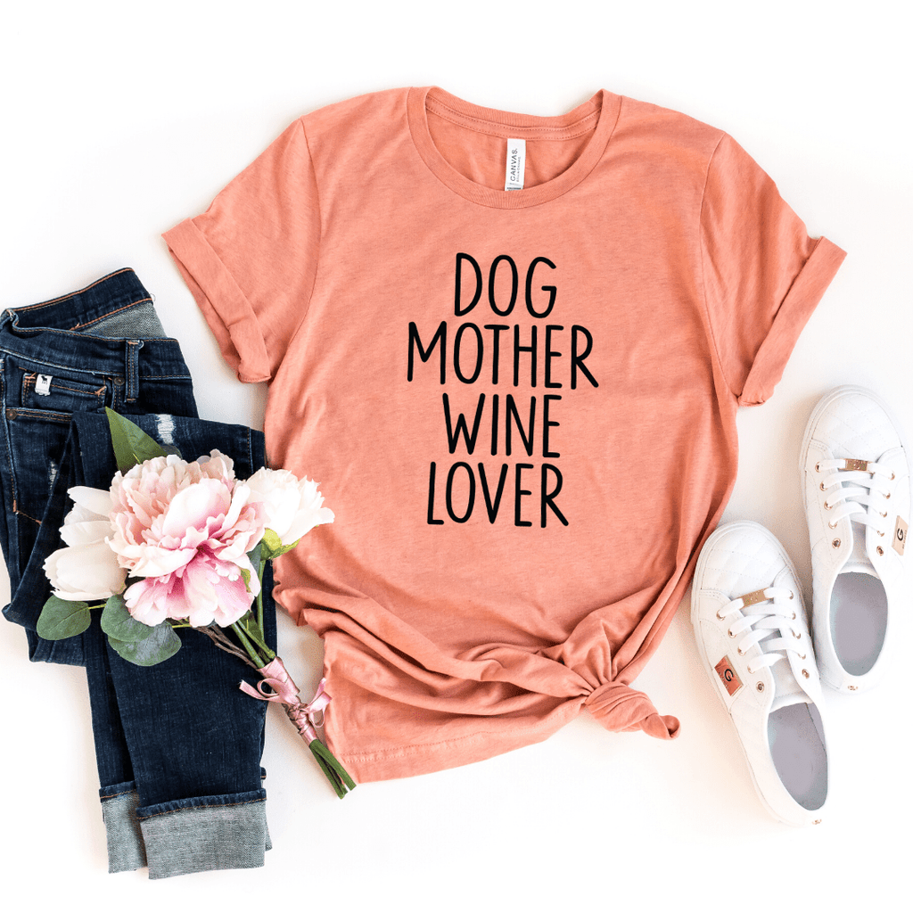 Dog Mother Wine Lover, Dog Mother Wine Lover shirt, Fur Mama shirt, Wine Lover Dog Mother, Funny Wine Shirts, Dog Mom Shirts, Heather Prism Sunset