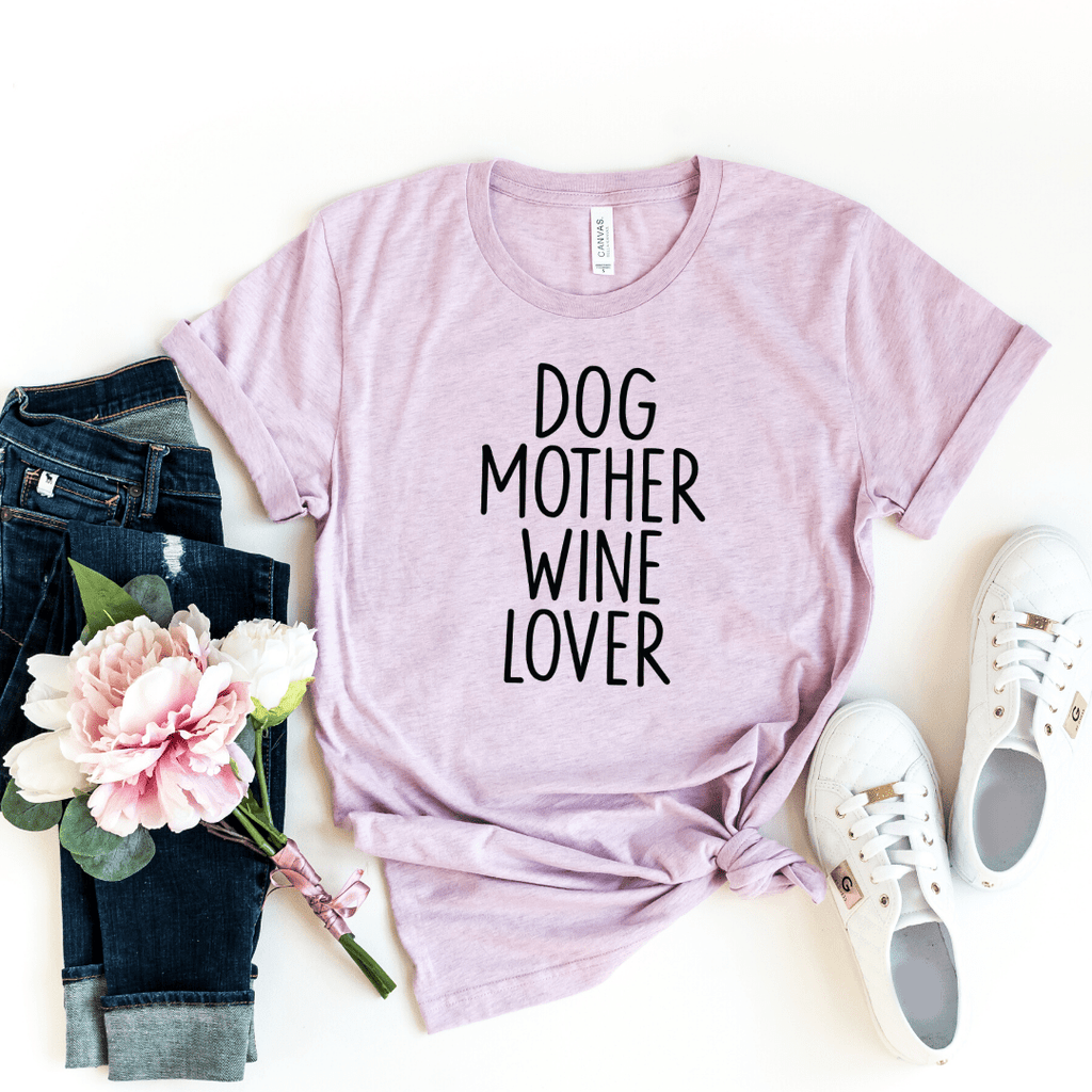 Dog Mother Wine Lover, Dog Mother Wine Lover shirt, Fur Mama shirt, Wine Lover Dog Mother, Funny Wine Shirts, Dog Mom Shirts, Heather Prism Lilac