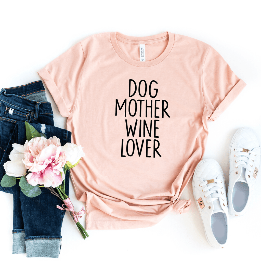 Dog Mother Wine Lover, Dog Mother Wine Lover shirt, Fur Mama shirt, Wine Lover Dog Mother, Funny Wine Shirts, Dog Mom Shirts