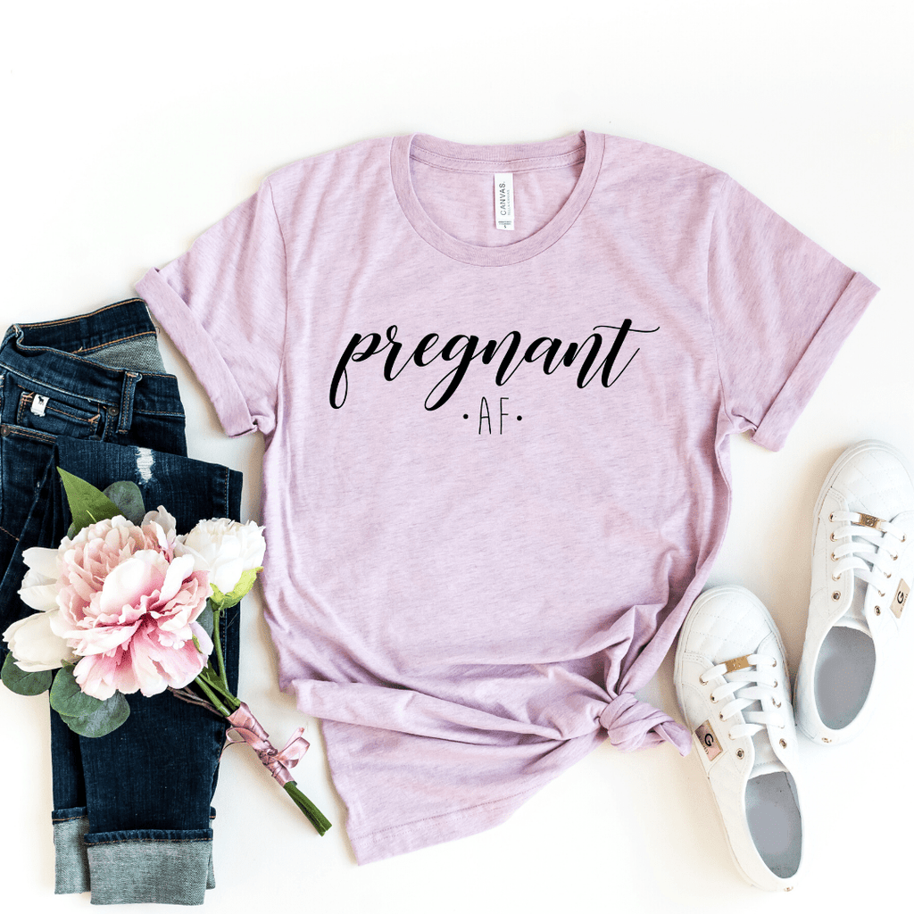 Pregnant AF Shirt for Women, Maternity Shirt, Pregnancy Announcement Shirt, Mom Shirt, Preggers Top, Funny Pregnancy, Motherhood, Heather Prism Lilac
