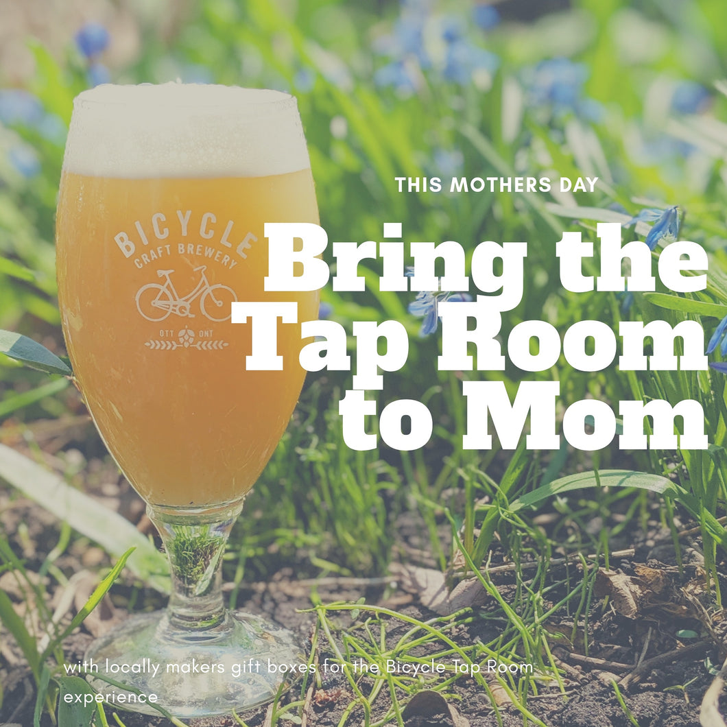 Bring the Tap Room to Mom
