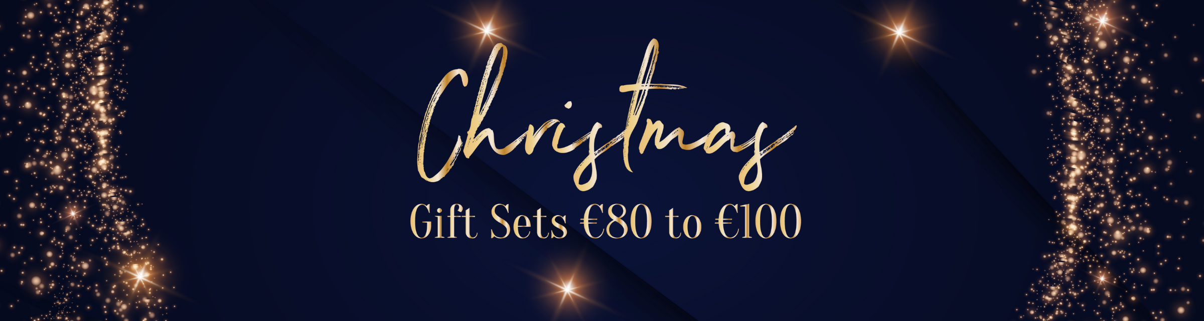 Gift Sets €80 to €100