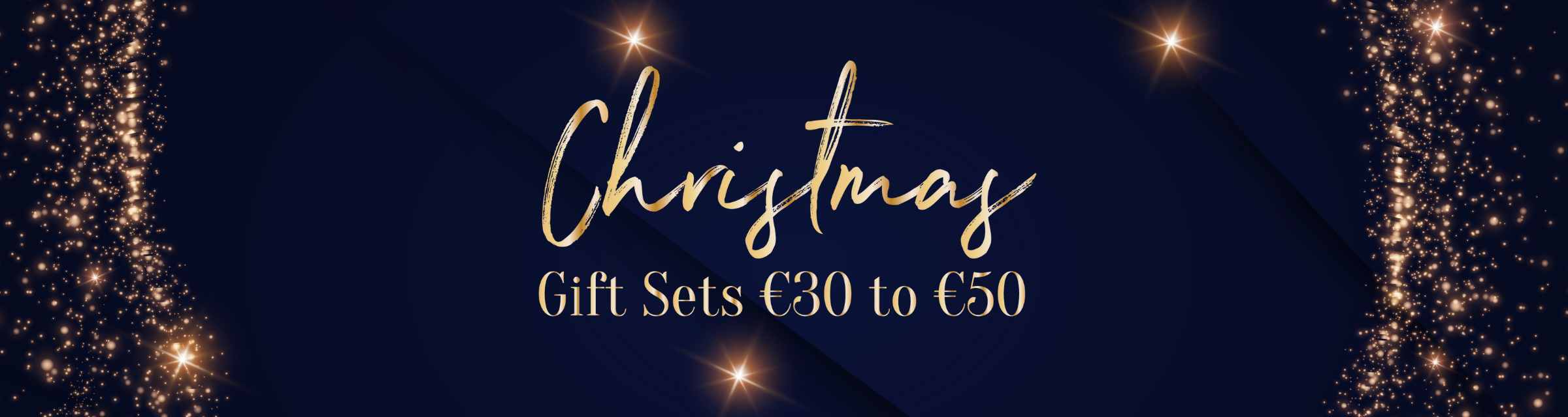 Gift Sets €30 to €50