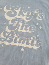 Load image into Gallery viewer, sky's the limit tee
