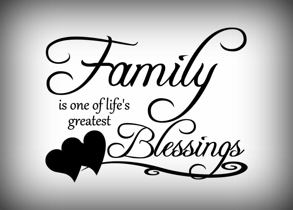 Custom Vinyl Wall Lettering Signs Decal Art Graphics Family Is One Of Lifes Greatest Blessings