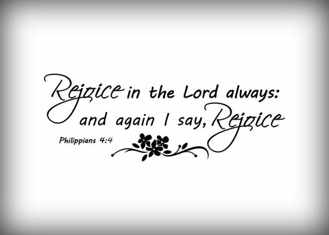 "Custom Vinyl Wall Lettering Signs Decal Art & Graphics Rejoice in the Lord always   8"" X 22"""