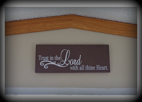 "Custom Vinyl Wall Lettering Signs Decal Art & Graphics Trust in the Lord with all thine heart   4.5"" by 12"""