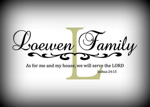 "Custom Vinyl Wall Lettering Signs Decal Art & Graphics Personalized ""As for me and my house we will serve the Lord"" 15"" by 36"""