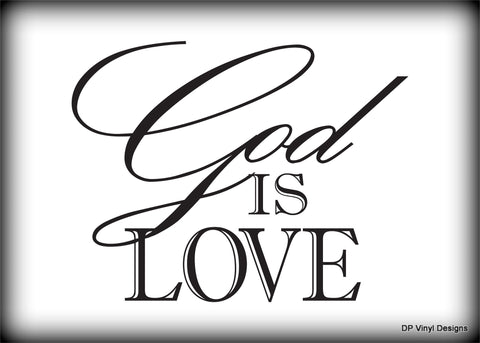 Custom Vinyl Wall Lettering Signs Decal Art & Graphics God is Love