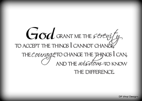 Custom Vinyl Wall Lettering Signs Decal Art & Graphics God, grant me the serenity to except the things I cannot change...