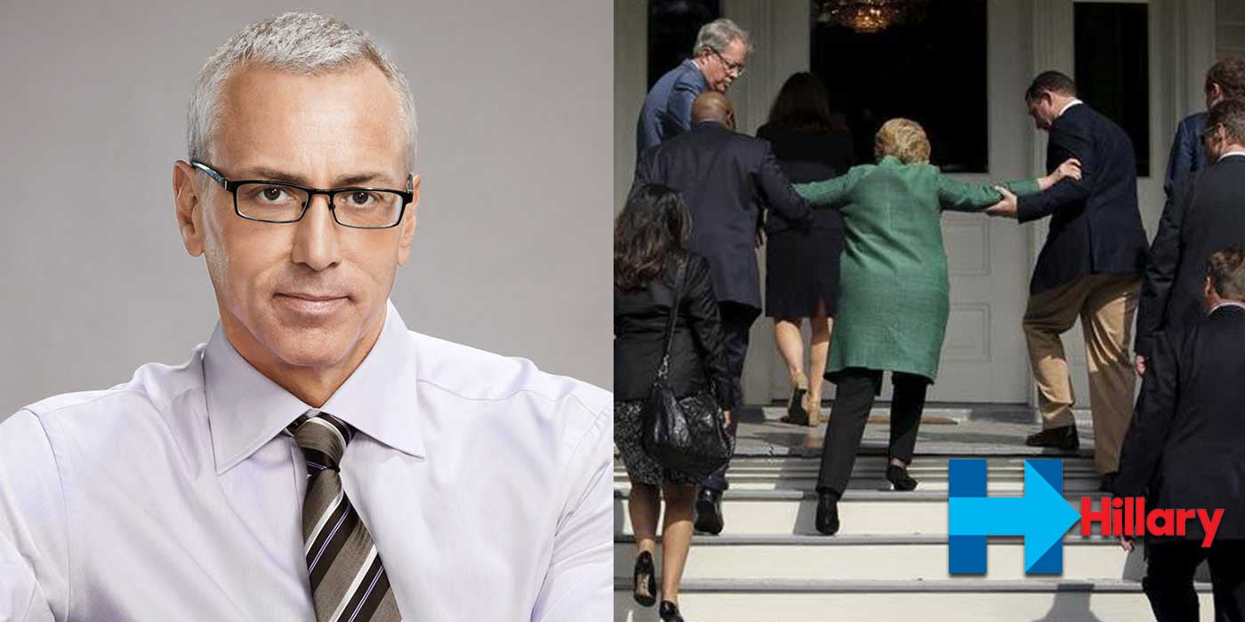 "Dr. Drew Is ""Gravely Concerned"" About Hillary Clinton's Health (VIDEO)"
