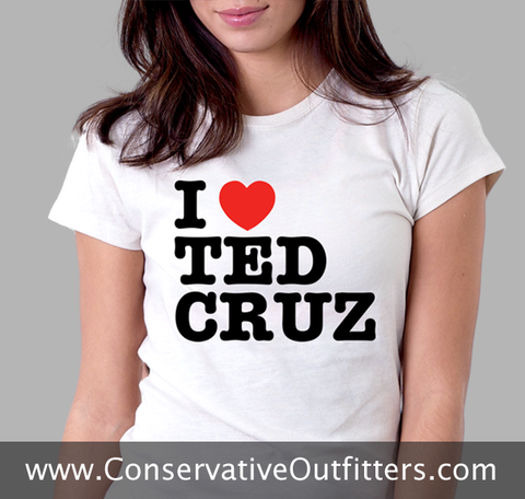 I Love Ted Cruz Shirt - Conservative Outfitters