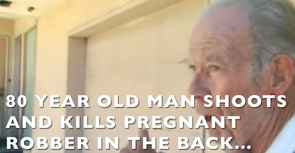 Was This 80 Year Old Man Wrong For Shooting / Killing Pregnant Robber?
