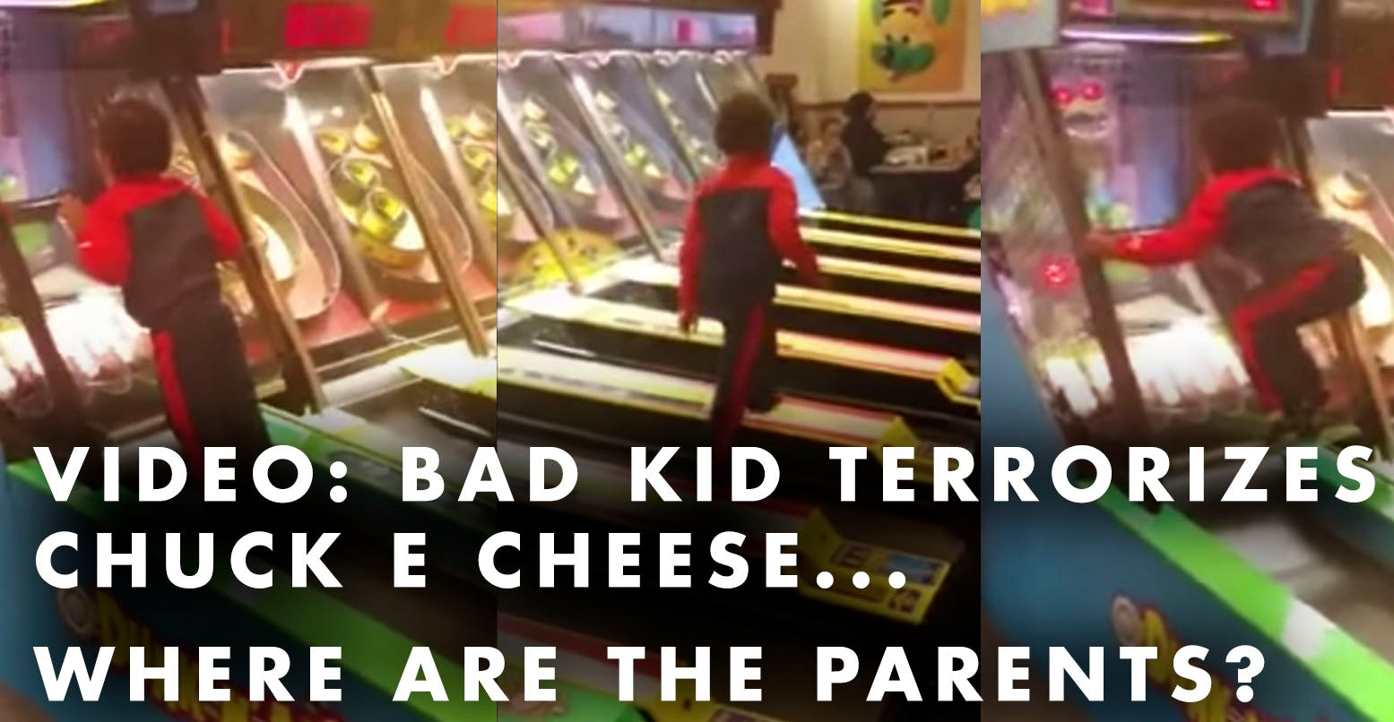 VIDEO: Bad Kid Terrorizes Chuck E Cheese... Where Are The Parents?