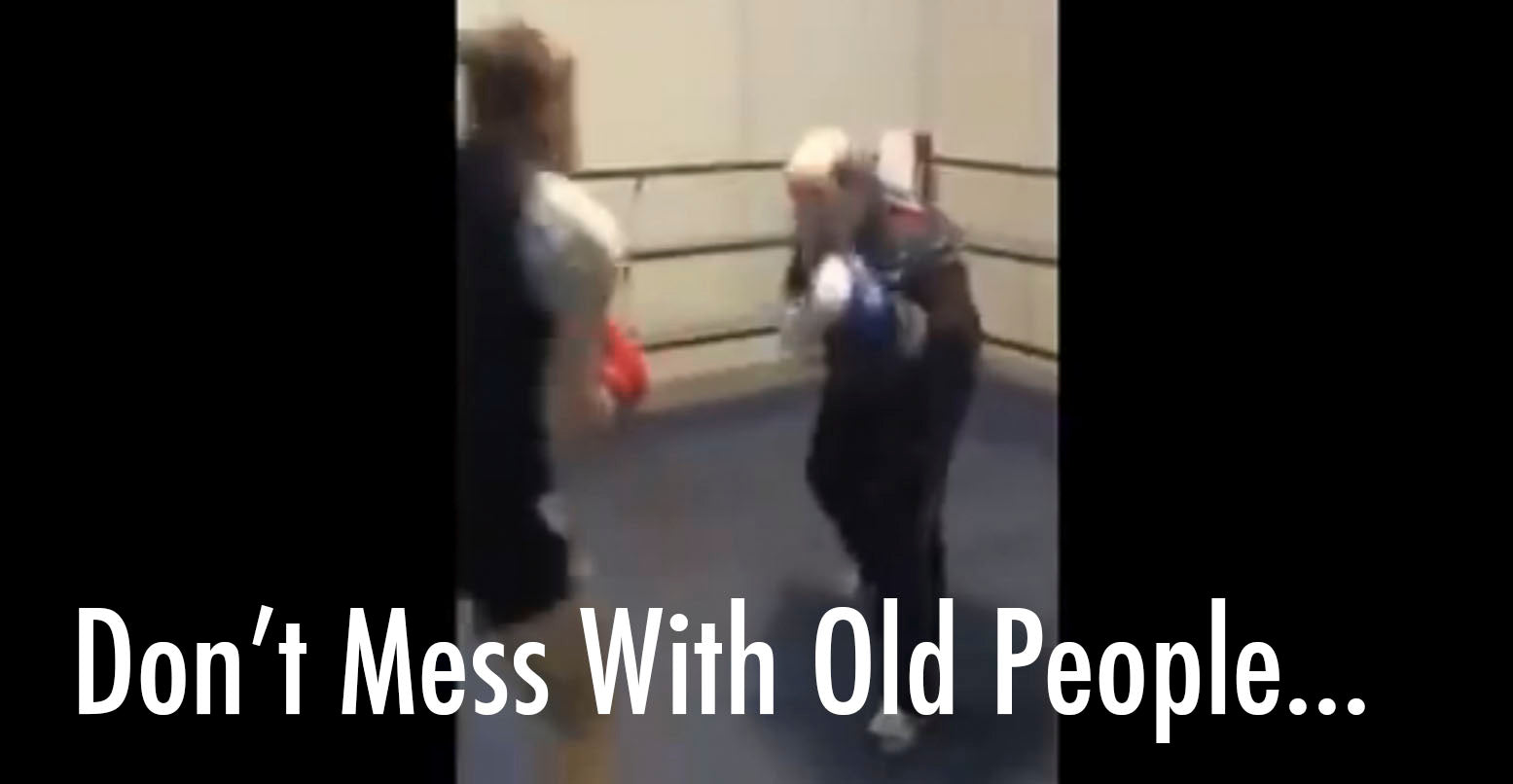 VIDEO: Don't Mess With Old People...