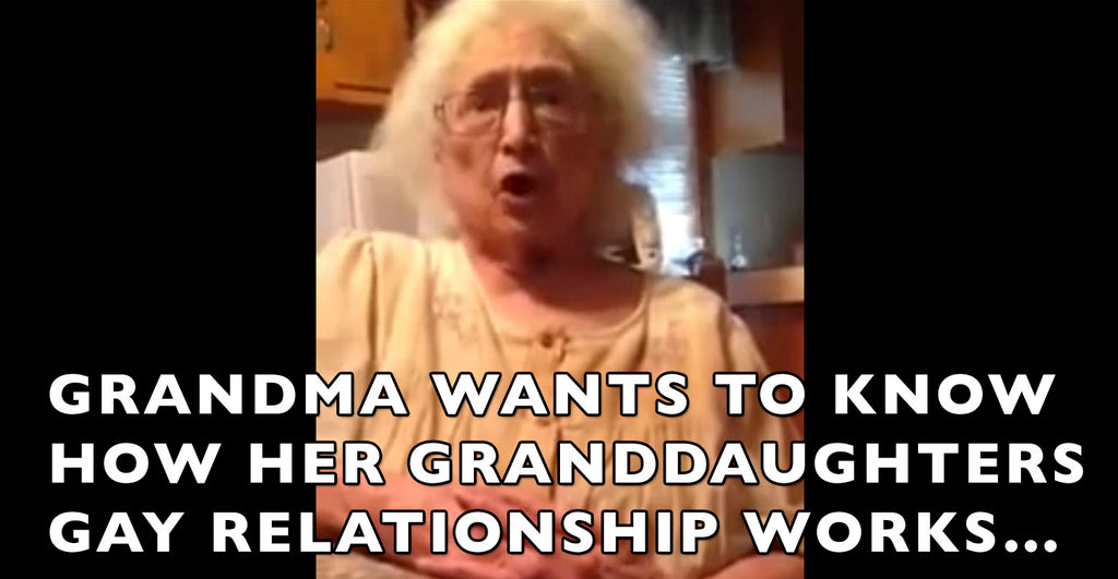 Grandma Tries To Understand How Granddaughters Gay Relationship Works