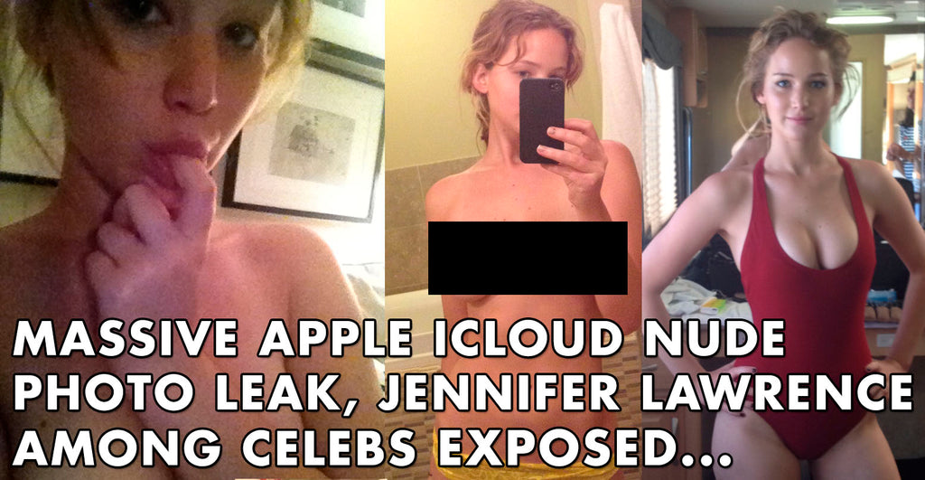 Massive iCloud Nude Photo Leak, Jennifer Lawrence Among Celebs Exposed