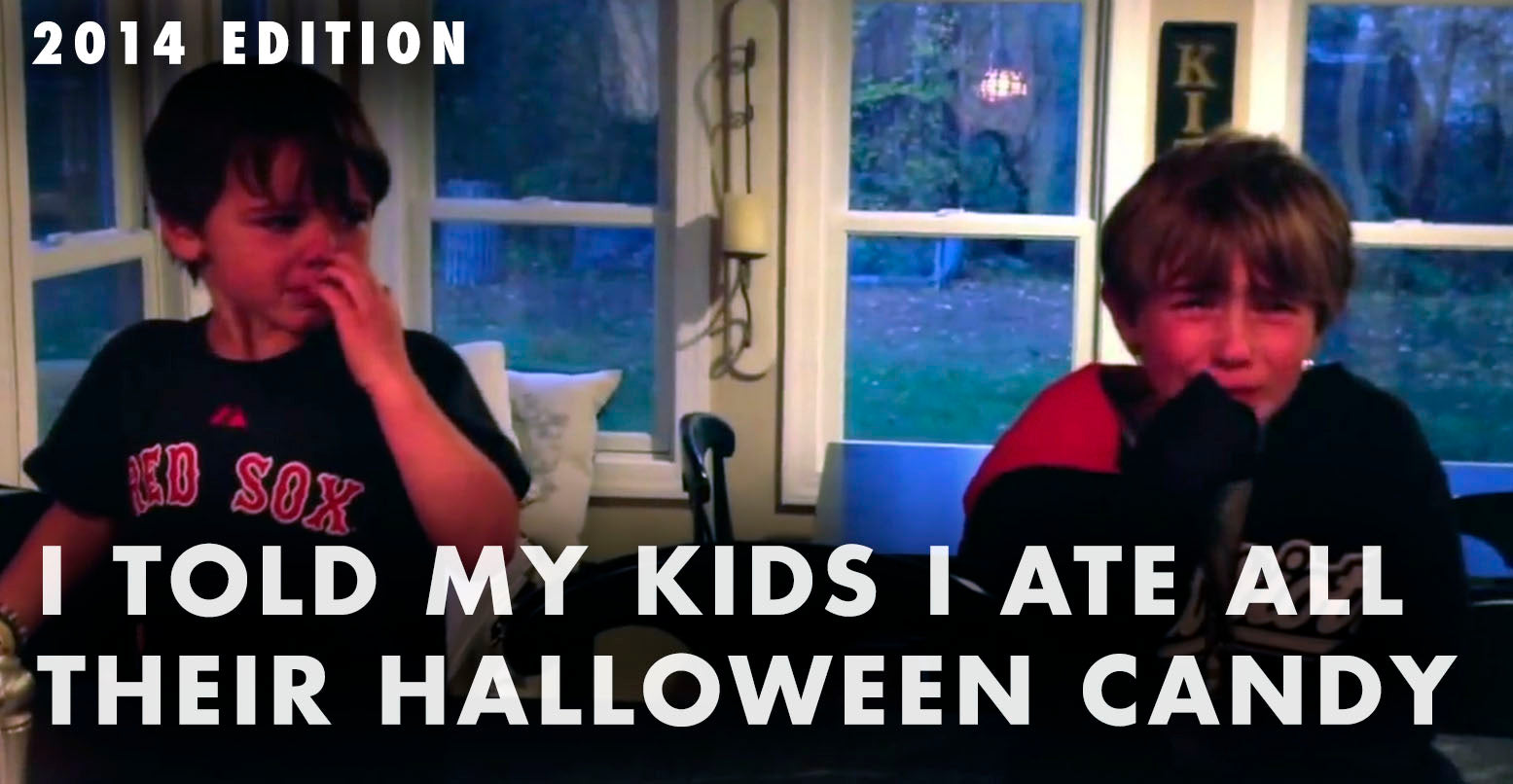 "The Annual 2014 ""I Told My Kids I Ate All Their Halloween Candy"" VIDEO"