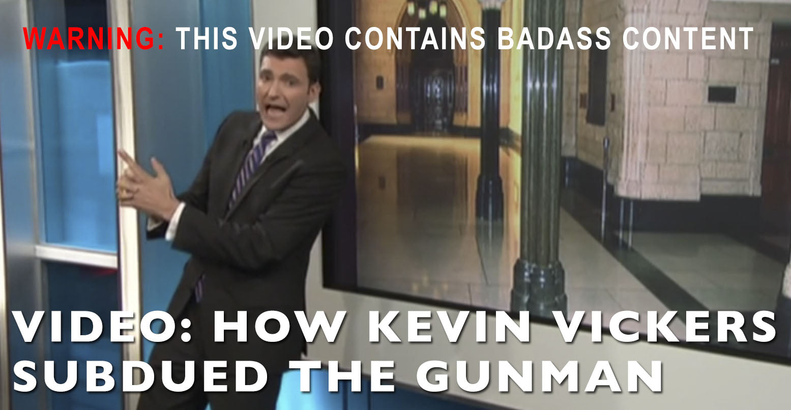 VIDEO: How Kevin Vickers Subdued The Gunman (WARNING: BADASS CONTENT)