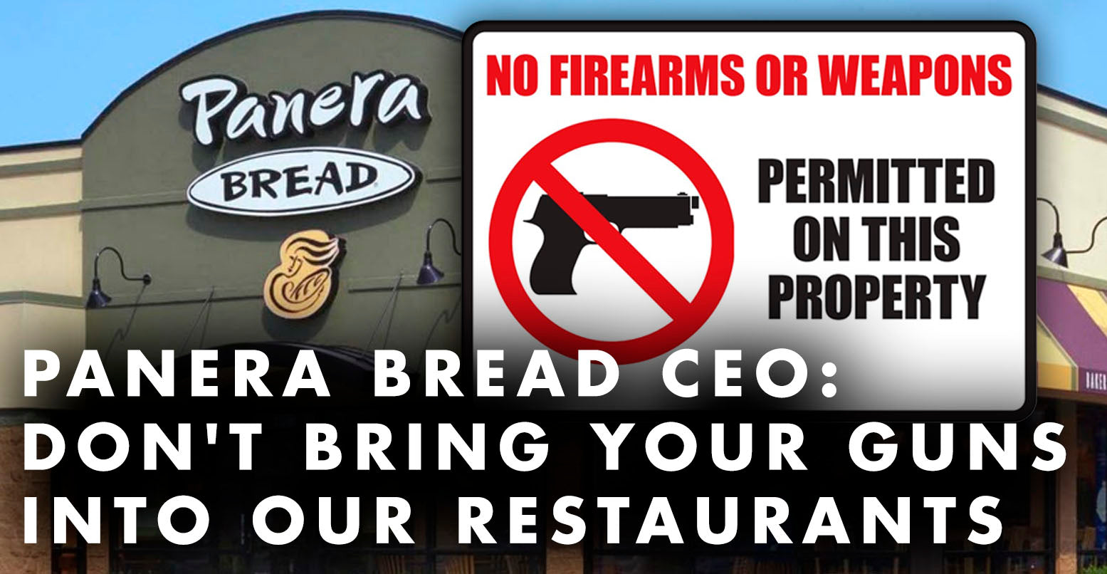 Panera Bread CEO: Don't Bring Your Guns Into Our Restaurants