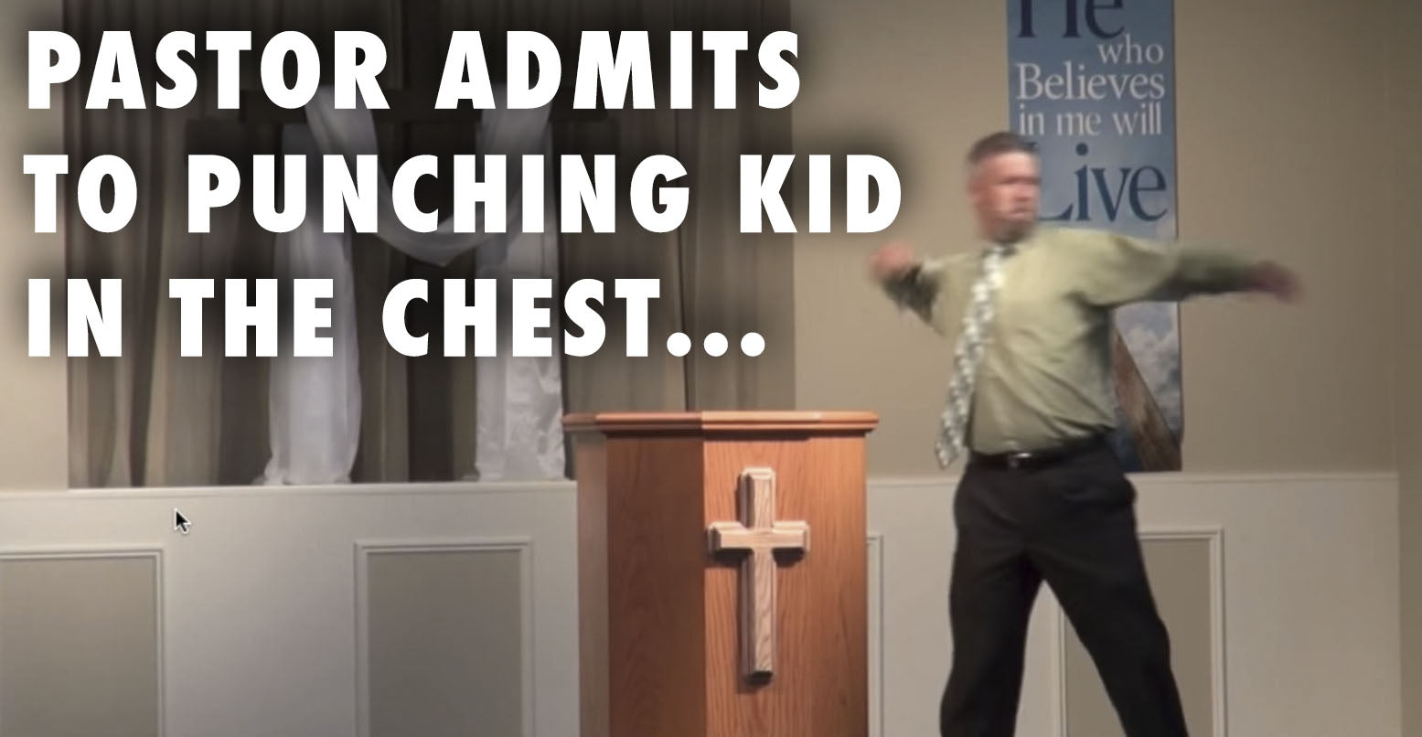Is It Ok For A Pastor To Punch A Kid In The Chest? (VIDEO)