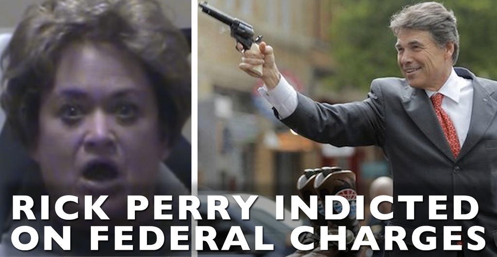 VIDEO: Rick Perry Indicted On Federal Charges... Revenge From The DA?