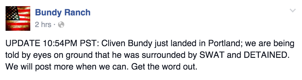 Statement from the Bundy Ranch Facebook page about Cliven Bundy arrest