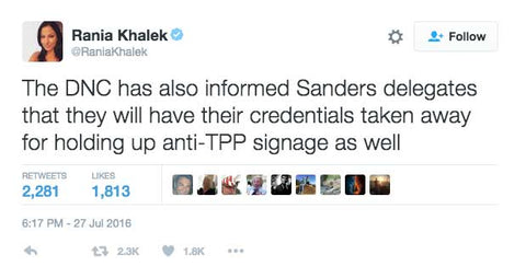 The DNC has also informed Sanders delegates that they will have their credentials taken away for holding up anti-TPP signage as well