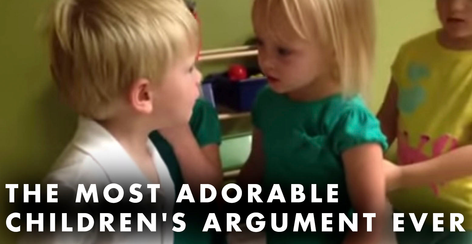 VIDEO: This Is The Most Adorable Children's Argument Ever
