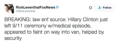 BREAKING: law enf source: Hillary Clinton just left 9/11 ceremony w/medical episode, appeared to faint on way into van, helped by security