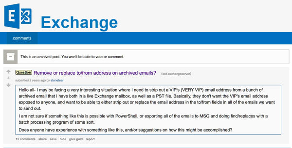 BREAKING: This is allegedly a post from Hillary's tech guy Paul Combetta asking for advice at r/exchangeserver on how to remove VIP email addresses from emails