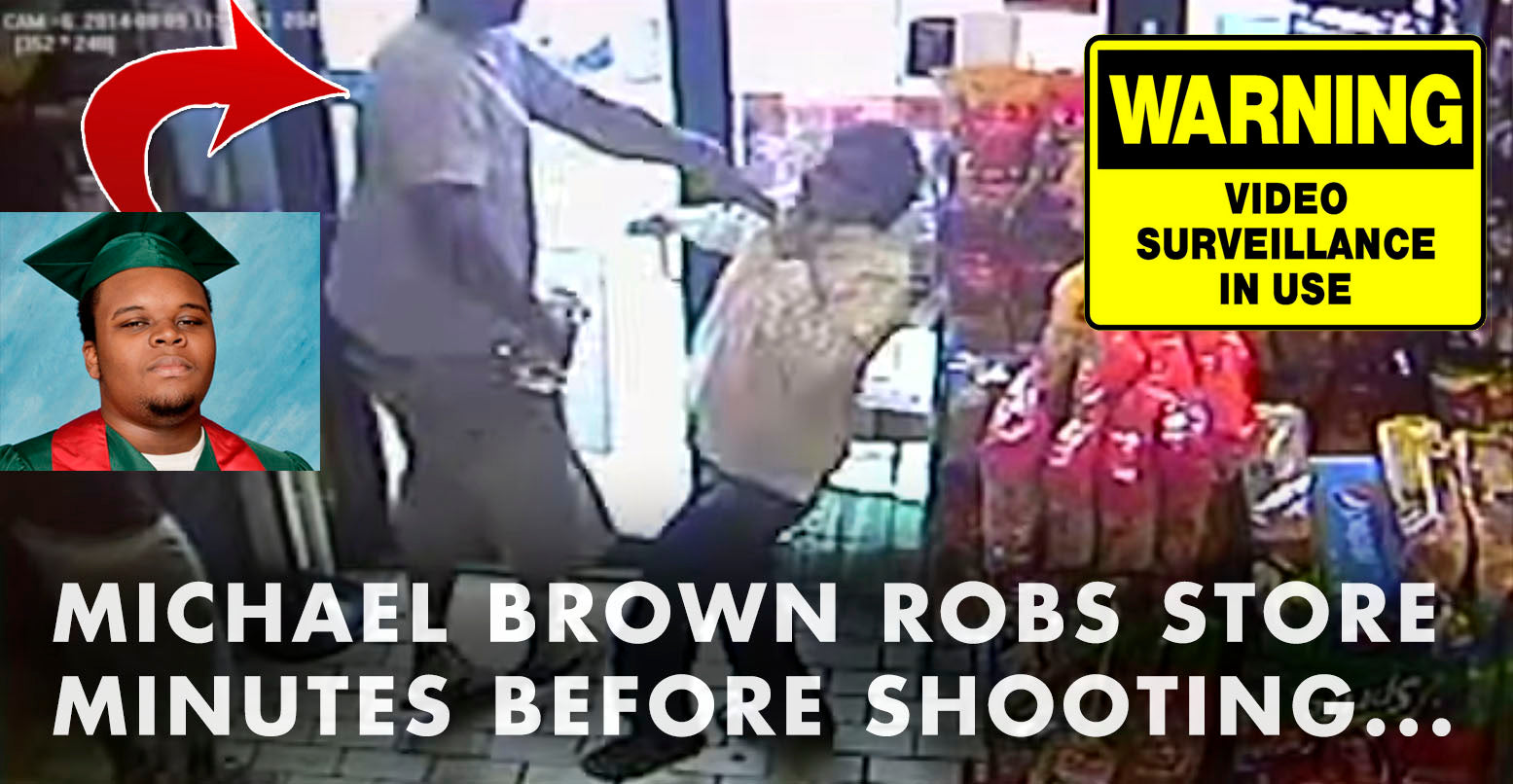 Surveillance VIDEO: Michael Brown Robs Store Minutes Before Shooting