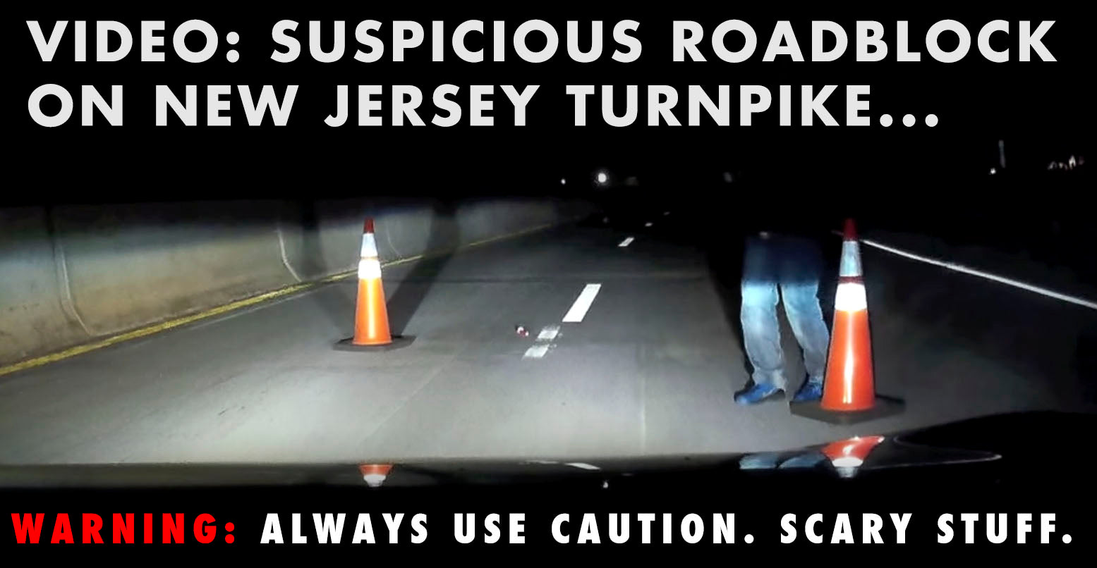 VIDEO: Suspicious Roadblock On NJ Turnpike... VERY SCARY