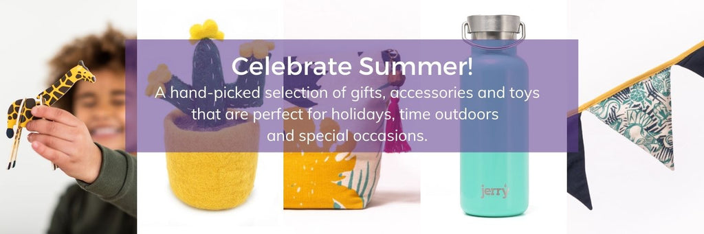 Celebrate summer - ethical and sustainable gifts, toys and games